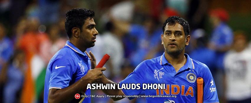 Ashwin Lauds Dhoni