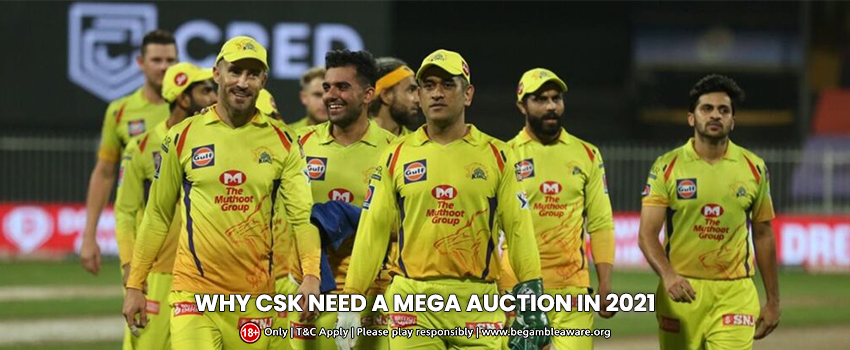 Reasons Why CSK May Struggle If the IPL 2021 Mega Auction Doesn't Happen