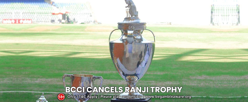Ranji Trophy Cancelled